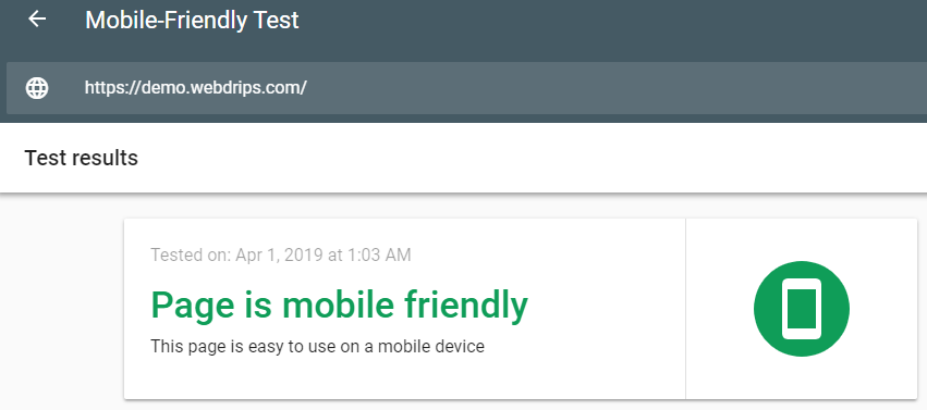 Webdrips Drupal 8 Demo Site Gets the Green Light from Google's Mobile Friendly Test